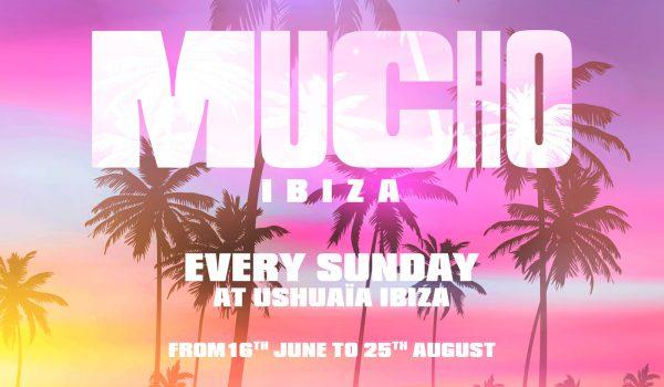 Mucho – live USHUAIA IBIZA